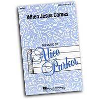 Alice Parker : Alice Parker Collection : Sheet Music : Alice Parker :