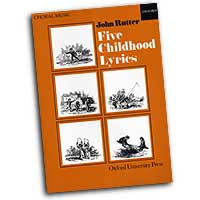 John Rutter : Five Childhood Lyrics : SATB : 01 Songbook : John Rutter : John Rutter : 0193437163