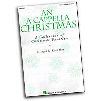 Kirby Shaw : An A Cappella Christmas : SATB : 01 Songbook :  : 073999320381 : 08740280