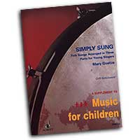 Mary Goetze : Simply Sung : Treble : 01 Songbook :  : 073999695335 : 49012148