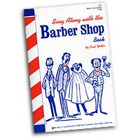 Paul Yoder : Sing Along With the Barbershop Book : TTBB : 01 Songbook : V41