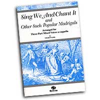 Theron Kirk : Sing We and Chant It : 3 Parts : 01 Songbook : 029156215007  : 00-OCT9622