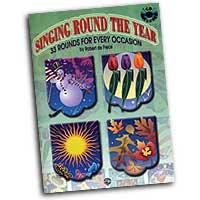 Robert De Frece : Singing Round The Year : Rounds : 01 Songbook & 1 CD : 654979022053  : 00-0567B