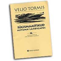 Veljo Tormis : Autumn Landscapes : SSAA : 01 Songbook : 073999779851 : 48000917