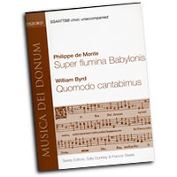 Philippe de Monte and William Byrd : Super flumina Babylonis and Quomodo Cantabimus : SSAATTBB : 01 Songbook : 9780193868175 : 9780193868175