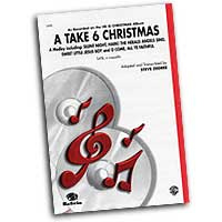 Take 6 : A Take 6 Christmas : Mixed 5-8 Parts : Sheet Music