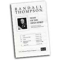 Randall Thompson : Mass of the Holy Spirit : SATB : Sheet Music : Randall Thompson