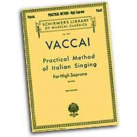 Nicola Vaccai : Practical Method of Italian Singing for High Soprano : Solo : 01 Songbook :  : 073999628203 : 0793539080 : 50262820