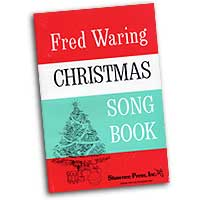 Fred Waring and his Pennsylvanians : Fred Waring Christmas Songbook : SATB : 01 Songbook : Fred Waring : 747510029229 : 35007296
