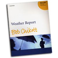 Bob Chilcott : Weather  Report : SSAATTBB : Sheet Music : Bob Chilcott : Bob Chilcott : 9780193356443 : 9780193356443