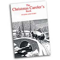 Torstein Kvamme : Christmas Carolers Book in Song and Story : SATB : 01 Songbook : 029156079593  : 00-SCHBK09075