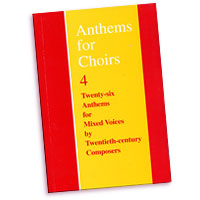 Christopher Morris (editor) : Anthems For Choirs 4 : SATB : 01 Songbook : 9780193855847 : 9780193530164