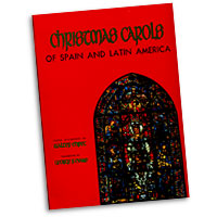 Walter Ehret : Christmas Carols of Spain and Latin America : 2 Parts Unison : 01 Songbook :  : 073999072969 : 08500015