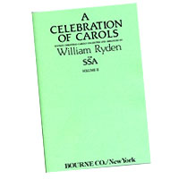 William Ryden : A Celebration of Carols for SSA - Vol 2 : SSA. : 01 Songbook : 413808