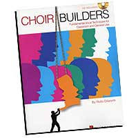 Rollo Dilworth : Choir Builders - Fundamental Vocal Techniques : 01 Book & 1 CD : Rollo Dilworth  : 073999709131 : 1423425235 : 09970913