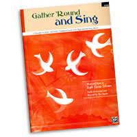 Ruth Elaine Schram : Gather 'Round and Sing - 6 Rounds for 2-Part and 3-Part Children's Choirs : Rounds : 01 Songbook & 1 CD : 038081315829  : 00-29232
