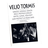 Veljo Tormis : God Protect Us From War : TTBB : 01 Songbook : 073999637458 : 48016259