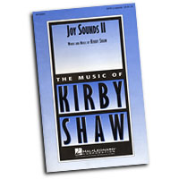 Kirby Shaw : Joy Sounds : SATB : Sheet Music :