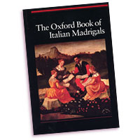 Various Composers : Oxford Book of Italian Madrigals : SATB : 01 Songbook :  : 9780193436473 : 9780193436473