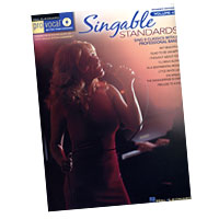 Pro Vocal : Singable Standards -  Women's Edition : Solo : Songbook & CD : 884088279387 : 1423465504 : 00740417