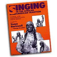 Ysaye Barnwell : Singing in the African American Tradition : SATB : 01 Songbook & 4 CDs : 073999870626 : 0634000012 : 00740112