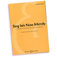 Thomas Ravenscroft - (Edited by) Edward Bolkovac : Sing We Now Merrily : Rounds : Songbook : 073999288377 : 142343045X : 48018895