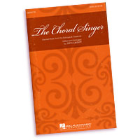 John Leavitt : The Choral Singer : SATB : 01 Songbook : 884088212063 : 08596778