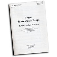 Ralph Vaughan Williams : Three Shakespeare Songs : SATB : 01 Songbook : 9780193438279 : 9780193438279