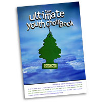 Robert Sterling (Editor) : The Ultimate Youth Choir Christmas Book : SAB : 01 Songbook : 080689330179 : 080689330179