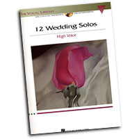 The Vocal Library : 12 Wedding Solos - High Voice : Solo : Songbook & CD : 884088235321 : 142343689X : 00001186