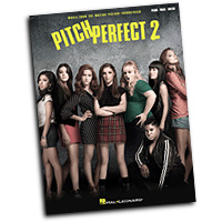 Various Arrangers : Pitch Perfect 2 : Solo : Songbook : 888680078799 : 1495029972 : 00148761