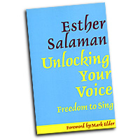 Esther Salaman : Unlocking Your Voice: Freedom to Sing : Solo : 01 Book :  : 9781871082708