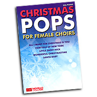 Various Arrangers : Christmas Pops for Female Choirs : SSA. : 01 Songbook & 1 CD : 9781783052998 : 14042862