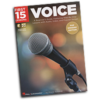 Elaine Schmidt : First 15 Lessons - Voice (Pop Singers' Edition) : Songbook & Online Audio :  : 888680720216 : 1540013847 : 00254122