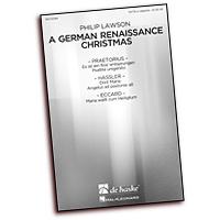 Philip Lawson (editor) : German Renaissance Christmas : SATB : 01 Songbook :  : 884088866778 : 1480350745 : 00113084