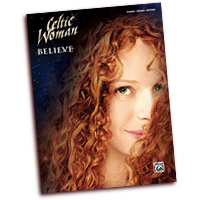 Celtic Woman : Believe : SSAA : 01 Songbook : 038081437989  : 00-39246