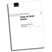 Bob Chilcott : Songs for Seven Storeys : SATB : Songbook : 9780193355446 : 9780193355446