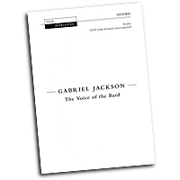 Gabriel Jackson : The Voice of the Bard : SATB divisi : Songbook : 9780193361690 : 9780193361690