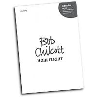 Bob Chilcott : High Flight : SATB : Songbook : 9780193363786 : 9780193363786