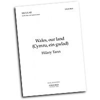 "Hilary Tann : <span style=""color:red;"">Wales</span>, Our Land (Cymru, ein gwlad) : SATB : Songbook : 9780193867451 : 9780193867451"