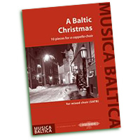 Various : A Baltic Christmas - 10 Pieces for a Cappella Choir : SATB : 01 Songbook :  : EP72517