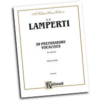 Giovanni Lamperti : 30 Preparatory Vocalises : Vocal Warm Up Exercises :  : 029156067330  : 00-K09163