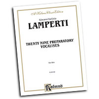 Giovanni Lamperti : Twenty Nine Preparatory Vocalises : Solo : Vocal Warm Up Exercises :  : 029156691283  : 00-K09164
