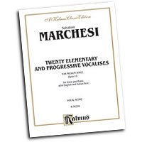 Mathilde Marchesi : Twenty Elementary and Progressive Vocalises, Op. 15 : Vocal Warm Up Exercises :  : 029156175547  : 00-K06294