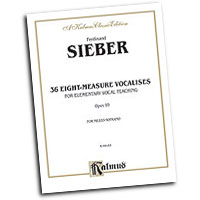 Ferdinand Sieber : 36 Eight-Measure Vocalises for Elementary Teaching : Solo : Vocal Warm Up Exercises :  : 029156207101  : 00-K09183