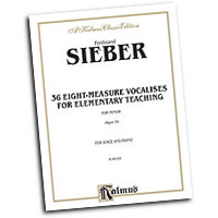 Ferdinand Sieber : 36 Eight-Measure Vocalises for Elementary Teaching : Treble : Vocal Warm Up Exercises :  : 029156688672  : 00-K09185