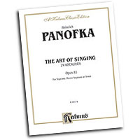 Heinrich Panofka : The Art of Singing; 24 Vocalises, Op. 81 : Vocal Warm Up Exercises :  : 029156131505  : 00-K09174