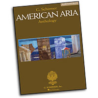 Richard Walters : G. Schirmer American Aria Anthology : Solo : Songbook :  : 073999846263 : 0634044788 : 50484626
