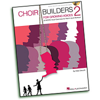 Rollo Dilworth : Choir Builders for Growing Voices 2 : 01 Songbook & 1 CD : Rollo Dilworth  :  : 884088960469 : 1480364126 : 00123577