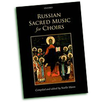 Noelle Mann : Russian Sacred Music for Choir : SATB : 01 Songbook : 9780193436879 : 9780193436879